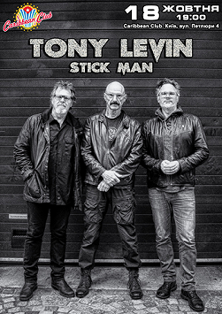TONY LEVIN. Stick Men